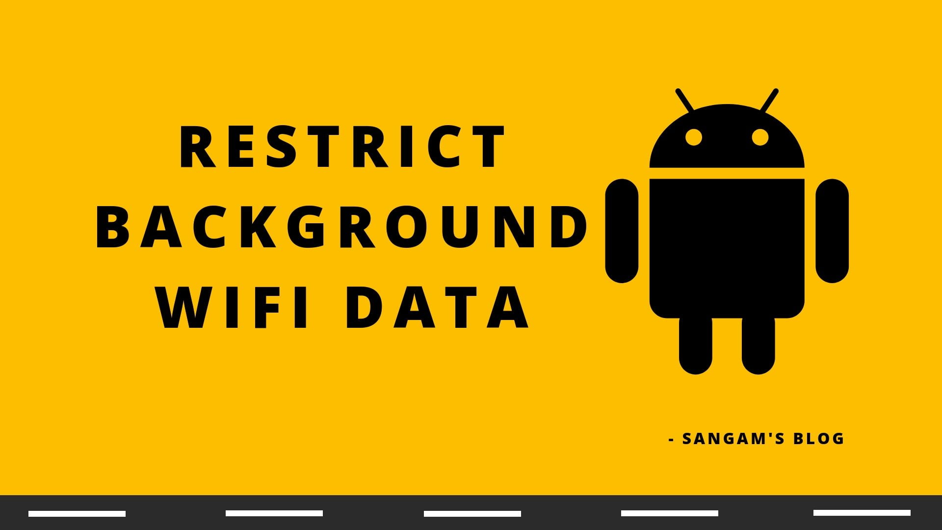 Read more about the article How to Restrict Background WiFi data in Android